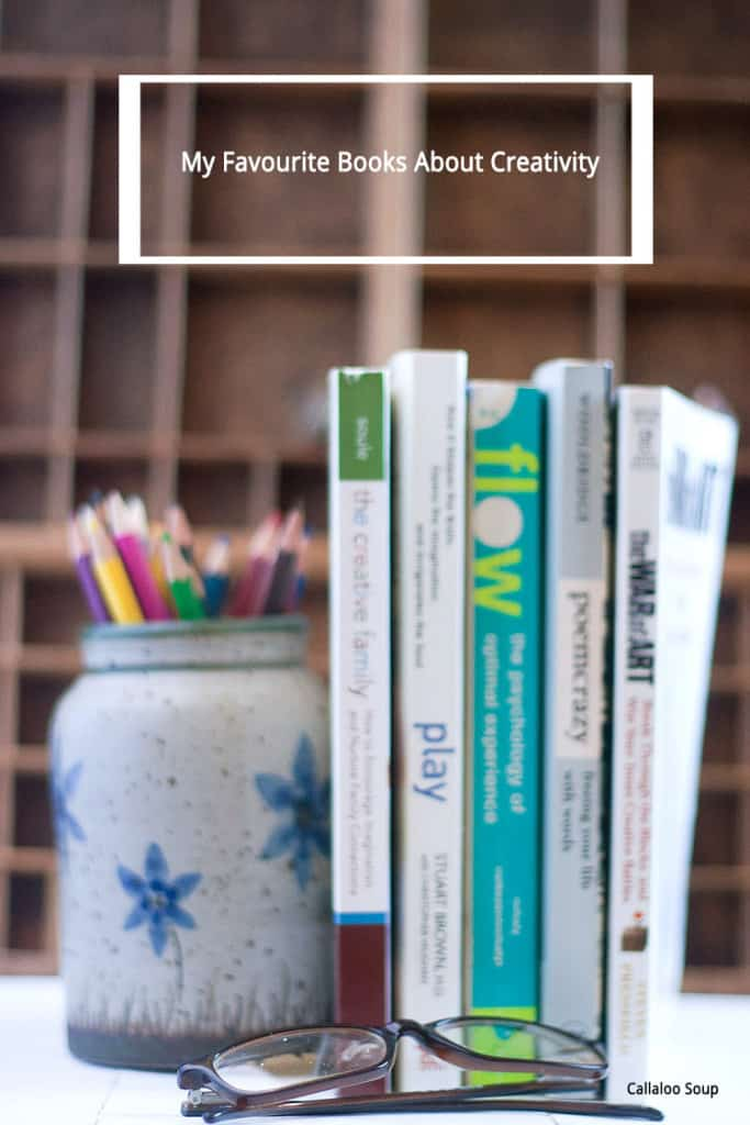 My Favourite Books About Creativity - Callaloo Soup Blog-4