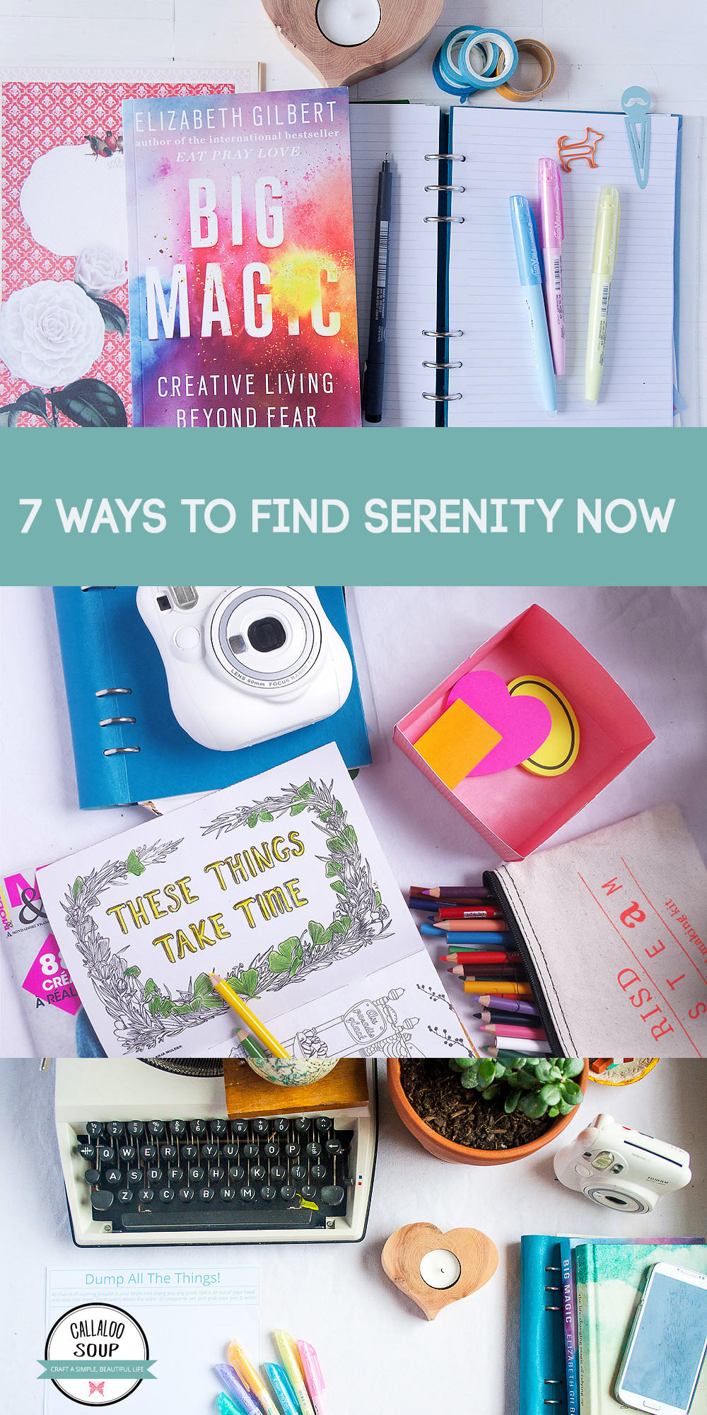 7 Ways To Find Serenity Now - Callaloo Soup Creative Simplicity