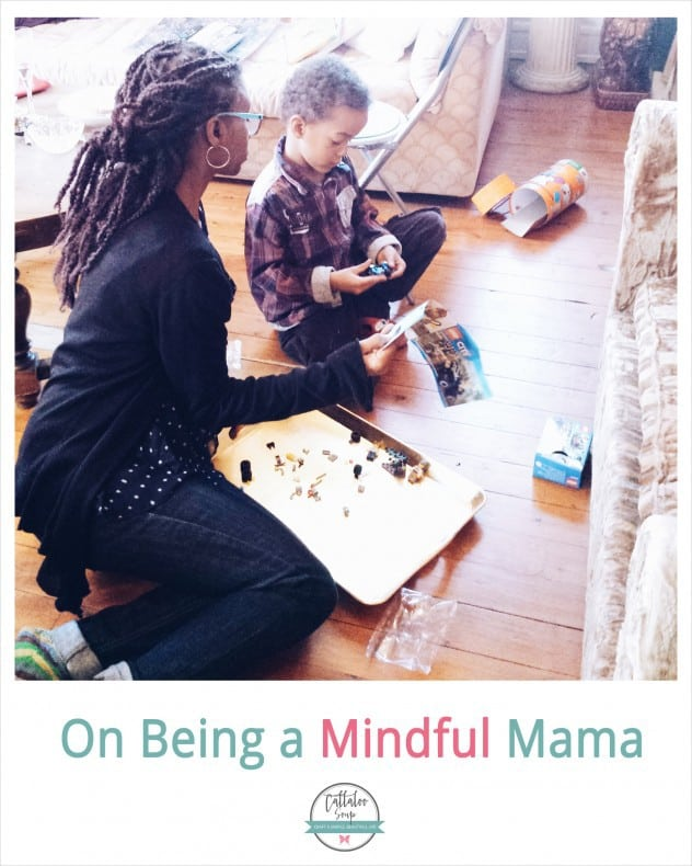 On Being a Mindful Mama - 12 Ways I practice Mindful Parenting - Callaloo Soup