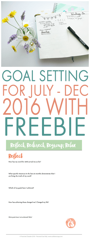 Goal Setting for July - Dec 2016 with free worksheet